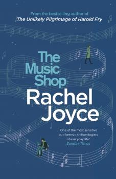 9780857521934 The Music Shop by Rachel Joyce